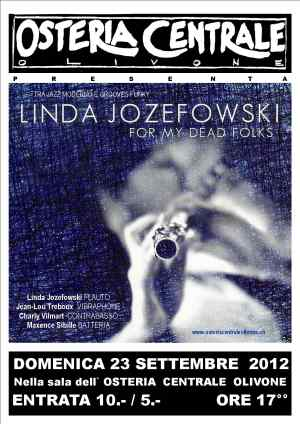 Linda Jozefowski, For my dead folks